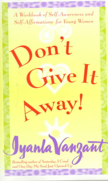 Don't Give It Away! By Vanzant, Iyanla/ Wilcots, Almasi